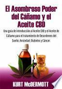 El Asombroso Poder del Cáñamo y el Aceite CBD