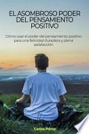 El asombroso poder del pensamiento positivo