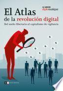 El Atlas de la revolución digital