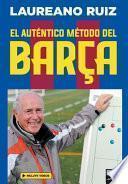 El auténtico método del Barça