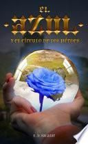 El Azul y el Círculo de los héroes