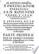 El Bautista Espanol ... San Rosendo, Obispo, Y Abad, Y Sus Admirables Quanto Porlentosos Elogios