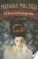El beso mas pequeo / The smallest kiss