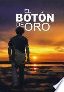 EL BOTÓN DE ORO