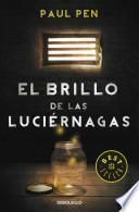 El brillo de las lucirnagas / The glow of the fireflies