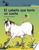El caballo que tenía un sueño