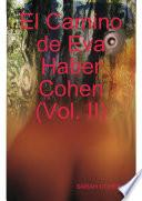 El Camino de Eva Haber Cohen (Vol. II)