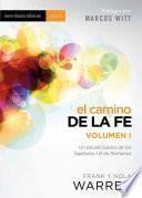 El Camino de la Fe, Volumen I = The Journey of Faith