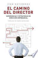 El camino del director