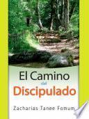 El Camino Del Discipulado