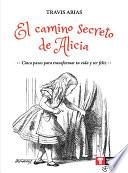 El camino secreto de Alicia