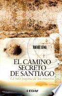 El camino secreto de Santiago