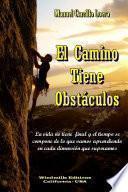 El Camino Tiene Obstáculos