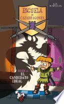 El candidato ideal (Escuela de Cazadragones 4)