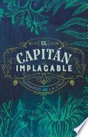 El capitán implacable