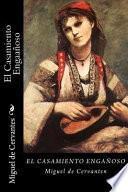 El Casamiento Engañoso (Spanish Edition)