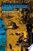 El caso del chantajista pelirrojo. Berta Mir detective