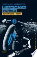 El caso del falso accidente. Berta Mir detective