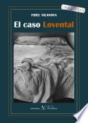 El caso Lovental