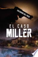 El caso Miller