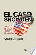 El caso Snowden