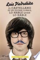 El castellano es un idioma loable, lo hable quien lo hable
