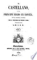 El Castellano, ó, El principe negro en España