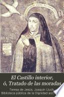 El Castillo interior, ó, Tratado de las moradas