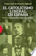 El catolicismo liberal en España