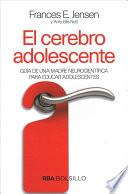 El cerebro adolescente / The Teenage Brain
