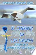 EL CEREBRO DE LOS DRONES