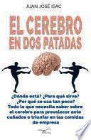 El cerebro en dos patadas