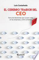 El cerebro traidor del CEO