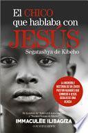 El chico que hablaba con Jesús. Segatashya de Kibeho