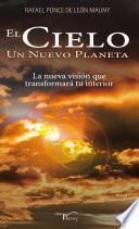 El Cielo Un Nuevo Planeta