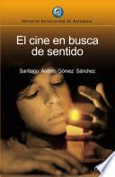 El cine en busca de sentido