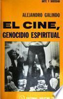 El cine, genocidio espiritual