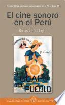 El cine sonoro en el Perú