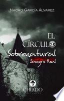 El Círculo Sobrenatural (Sangre Real)