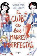 El club de las madres imperfectas