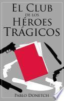 El Club de Los Héroes Trágicos