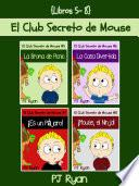 El Club Secreto de Mouse Libros 5-8