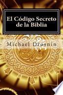 El Codigo Secreto de La Biblia