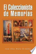 El Coleccionista de Memorias