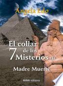El collar de los 7 Misterios, libro I