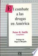 El combate a las drogas en América