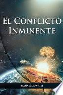 El Conflicto Inminente