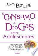 El consumo de drogas entre adolescentes