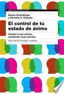 El control de tu estado de ánimo. 2a edición