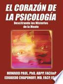 El Corazon De La Psicologia